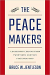 The Peace Makers by Bruce Jentleson