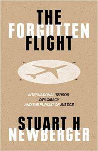 The Forgotten Flight by Stuart H. Newberger